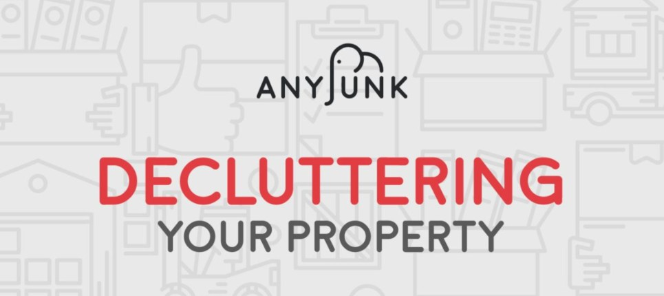 decluttering your property