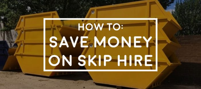 money saving tips how to save money on skip hire 6 ways graphic picture of stacked up skips