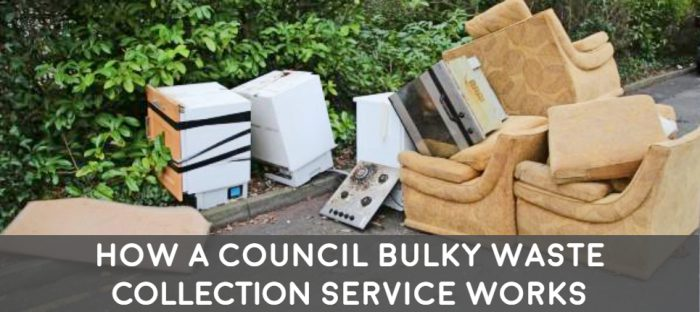 council bulky waste on pavement how a council bulky waste collection service works