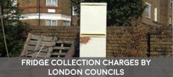 how much do London councils charge to collect a fridge