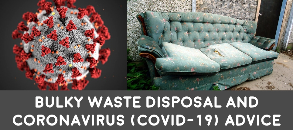 image of COVID-19 coronavirus and bulky waste old tattered sofa how to dispose of bulky waste during coronavirus pandemic